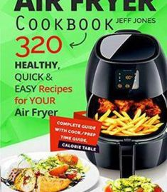 22 quick delicious air fryer recipes instant pot favorite air fryer cookbook 320 healthy quick and easy recipes for your air fryer pdf forumfinder Image collections