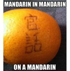 Not a fail, more like a win. ;) Mandarin in mandarin on a mandarin?