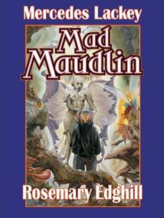 Mad Maudlin (Urban Elves) by Rosemary Edghill. $6.99. Author: Rosemary Edghill. Publisher: Baen Books; 1 edition (August 1, 2003). 538 pages