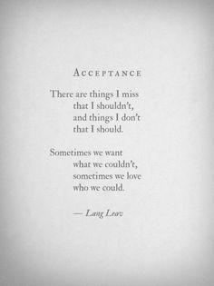 I don't think this is the best Lang Leav poem at all, but people seem to love… Poem Quotes, Words Quotes, Great Quotes, Quotes To Live By, Life Quotes, Inspirational Quotes, Sayings, Quotes Images, Motivational