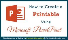 Here are step by step instructions on how to create a printable using Microsoft PowerPoint. You can create a variety of printables with this application.