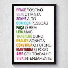 Quadro com frases motivacionais criativas para a vida; frases; Marcella
