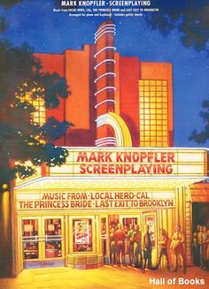 """""""Screenplaying: Music From Local Hero, Cal, The Princess Bride And Last Exit To Brooklyn"""" by Mark Knopfler"""