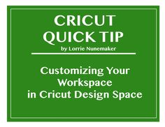 Customizing Your Work Space in Cricut Design Space