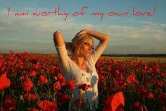 I am worthy of my own love!