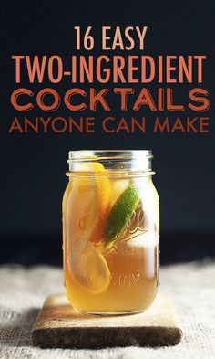 16 easy two-ingredient #cocktails anyone can make #easy