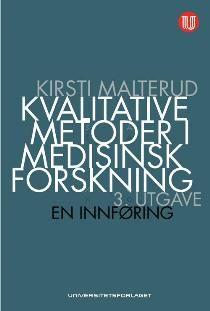 Kvalitative metoder i medisinsk forskning : en innføring  (3.utg.)