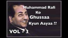 Rafi Sahab Ko Ghussa Kyun Aayaa ? VOL - 3