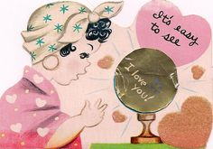 A delightfully cute vintage fortune teller Valentine's Day card.