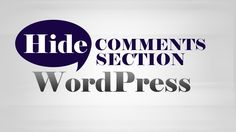 How to #hide & remove #Comments box under #WordPress posts