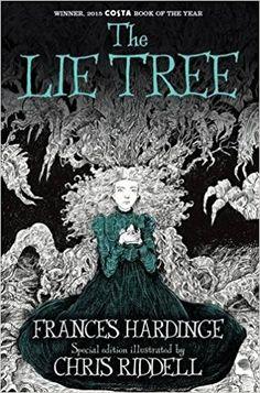 The Lie Tree: Illustrated Edition: Amazon.co.uk: Frances Hardinge, Chris Riddell: 9781509837557: Books