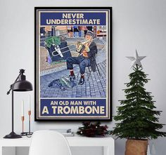 Never underestimate an old man with a trombone poster Harry Potter Canvas, Halloween Wall Decor, Never Underestimate, Trombone, Deathly Hallows, Old Men, Christmas Home, Poster Wall, Squirrel