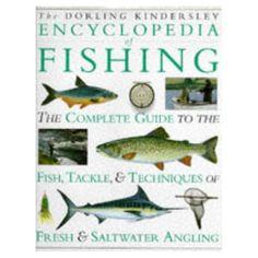 Dorling Kindersley Encyclopedia of Fishing Hb (Wood, Ian ed): Rudolf Steiner: 9780751300857: Amazon.com: Books