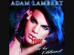 ▶ Adam Lambert - Fever (HQ) - YouTube 110413