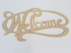 ac3b22f08 Welcome Word Cutout MDF word sign 1 2 inch thick