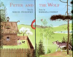Peter and the Wolf, by Sergei Prokofiev, illustrated by Barbara Cooney, 1985