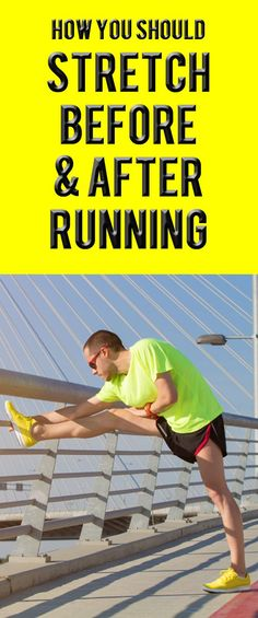 HOW YOU SHOULD STRETCH BEFORE AND AFTER RUNNING. #running #runsmart #runningsmart #stretching