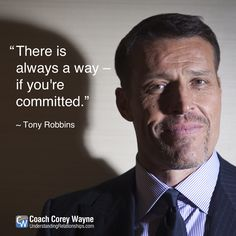 """#tonyrobbins #selfhelp #commitment #purpose #mission #drive #success #business #career #accomplishment #winning #hardwork #achievement #coachcoreywayne #greatquotes Photo by Carlo Allegri For The Washington Post via Getty Images """"There is always a way – if you're committed."""" ~ Tony Robbins"""