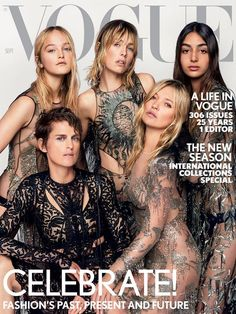 "Nora Attal, Edie Campbell, Jean Campbell, Kate Moss and Stella Tennant in Alexander McQueen on the September 2017 cover of British ""Vogue."" Photo: Mario Testino"