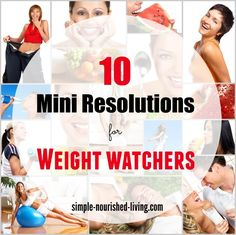 10 Mini Resolutions for Weight Watchers to help with weight loss and beyond the scale small ways to eat less, move more, sleep more and stress less