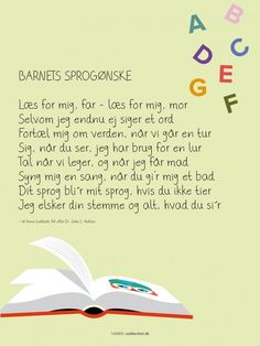 Bestil Barnets sprogønske som plakat her Poetry For Kids, Wise Quotes, Creative Kids, Learn To Read, Yoga Inspiration, Kids And Parenting, Cool Kids, Quote Of The Day, Verses