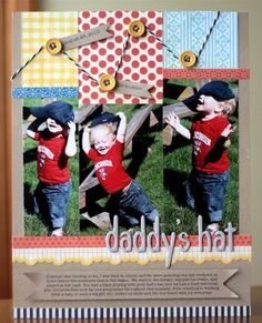 Don't you just adore kids laughing! And I love the concept of Daddy's Hat or things like that for a scrapbook