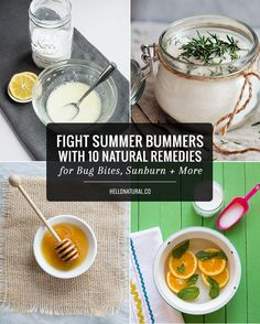 Fight Summer Bummers with 10 Natural Remedies for Bug Bites, Sunburn   More   http://hellonatural.co/fight-summer-bummers-with-10-natural-remedies-for-bug-bites-sunburn-more/
