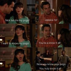 New Girl. POGO. Now you truly know it all. Jess.