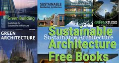 Free links offering many important info's about the architecture and its connection with the nature. Sustainability as a new design trend and a lifestyle Sustainable Architecture, Residential Architecture, Architecture Design, Walter Gropius, Built Environment, Green Building, Guide Book, Sustainable Living, Free Books