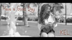 """Have a Good Day"" di Kelly Moncado su Youtube e ClassicRockOnAir"