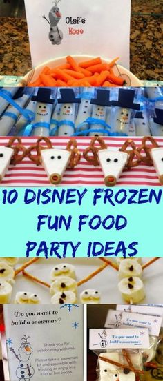 10 Disney Frozen Fun Food Party Ideas. Great for parties. Creative and healthy fun food!