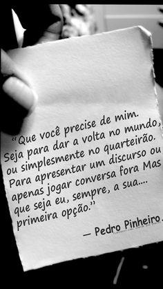 — Pedro Pinheiro. https://br.pinterest.com/dossantos0445/al%C3%A9m-de-voc%C3%AA/