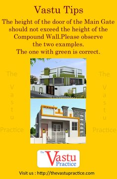 The height of the door of the Main Gate should not exceed the height of the Comp. The height of the door of the Main Gate should not exceed the height of the Compound Wall. Please observe the two ex Feng Shui And Vastu, Feng Shui Tips, Kitchen Vastu, West Facing House, Compound Wall Design, Model House Plan, Indian House Plans, Feng Shui House, Vastu Shastra