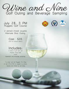 Wine and Nine Golf outing and Beverage Sampling July 28 at Ruggles
