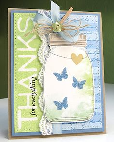 Butterflies in a jar...cute use of jar stamp.  I just love everything about this card!