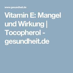 Vitamin E: Mangel und Wirkung   Tocopherol - gesundheit.de