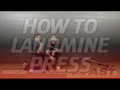 RTS Coaching: How to Landmine Press - Robertson Training Systems Exercises, Workouts, Calisthenics Workout, Core Stability, Coaching, Bodybuilding, Training, Shoulder, Fitness