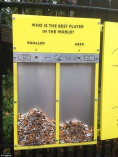 Hubbub, an environmental charity in the UK, wants to encourage people to dispose of their garbage in a proper manner. So it created a series of urban trash cans that make disposing of litter fun. In this case, people can vote with their cigarette butts for whom they think is the greatest soccer player in the world: Lionel Messi or Cristiano Ronaldo.
