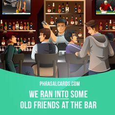 """""""Run into"""" means """"to meet someone by accident"""". Example: We ran into some old friends at the bar. #phrasalverb #phrasalverbs #phrasal #verb #verbs #phrase #phrases #expression #expressions #english #englishlanguage #learnenglish #studyenglish #language #vocabulary #dictionary #grammar #efl #esl #tesl #tefl #toefl #ielts #toeic #englishlearning"""