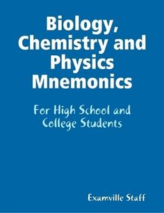 Biology, Chemistry and Physics Mnemonics by Examville Staff (eBook) - Lulu Teaching Chemistry, Science Chemistry, Physical Science, Earth Science, Weird Science, Science Resources, Science Lessons, Science Education, Science Experiments