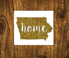 GLITTER Iowa Home Decal  Iowa State Decal  by MMVinylCreations