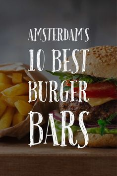 Amsterdam's most banging burger bars, handpicked for your delight: https://get10things.com/blog/10-best-burger-bars-amsterdam/ #burgers #amsterdam #holland