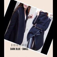 Fashion coat - jacket asymmetric length Hello!!!!!! Size Small.   Wonderful coat/jacket , asymmetric length, warm but soft .  Easy to wear with any outfit. Fit like in foto ; S - M - L are true to size, XL I would say is more like a L/XL. The color is dark blue ,  dark faux/leather on the edge(like in the last foto).  Feel free to ask for more info if you need.  Cute gift with any purchase.  Bundle for discount.   Thank you and happy shopping ! Jackets & Coats Blazers