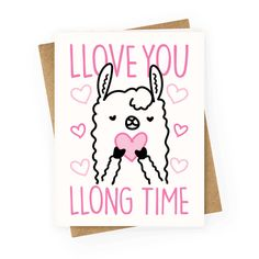 """You're the best kind of awkward valentine. This cute valentine llama design features the text """"Llove You Llong Time"""" for your very special someone! Perfect for a valentine gift, anniversary gift, llama lover, best friend valentine, llama humor, funny valentine, and llama valentine!"""