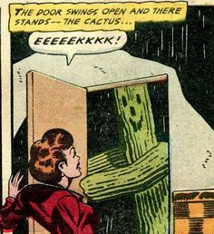 """""""The door swings open and there stands—the cactus…"""" Fantastic Fears, Issue #8, July-August 1954."""