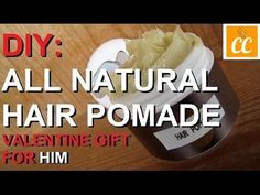 DIY: All Natural Hair Styling Pomade (Valentines Gift for Him) I might be making this for myself! Mens Pomade, Hair Pomade, Diy Gifts For Him, Valentines Gifts For Him, Natural Hair Care, Natural Hair Styles, Natural Beauty, Hair Care Recipes, Art Rooms