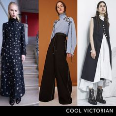 - High-neck blouses, military-inspired trims and tough accents revamp the Victorian look from old-world to edgy.