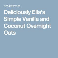 Deliciously Ella's Simple Vanilla and Coconut Overnight Oats