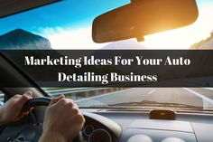 Marketing Ideas For Your Auto Detailing Business. http://braunautomotive.brush.com/blog/auto-detailing-business-marketing-ideas