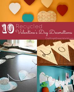 10 DIY Valentine Decorations from Recycled Materials!